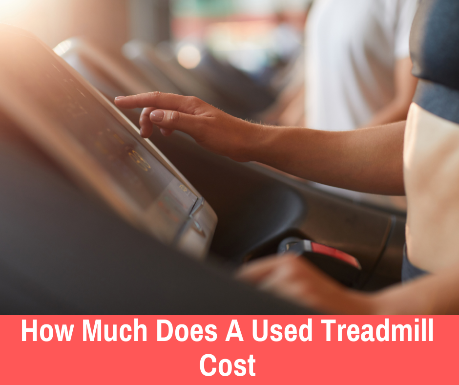 How Much Does a Used Treadmill Cost