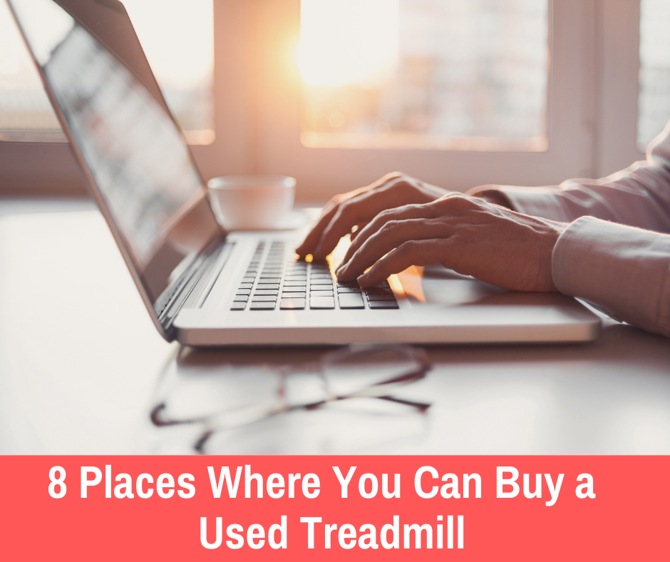8 places where you can buy a used treadmill